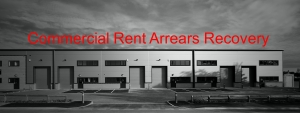 Conmmercial Rent Arrears Recovery